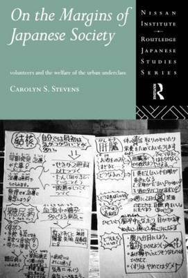 On the Margins of Japanese Society by Carolyn S Stevens image