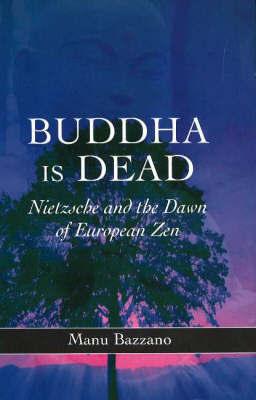 Buddha is Dead by Manu Bazzano image