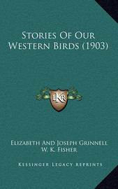 Stories of Our Western Birds (1903) by Elizabeth Grinnell