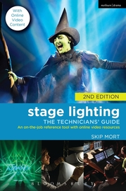 Stage Lighting: The Technicians' Guide by Skip Mort