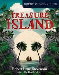 Oxford Playscripts: Treasure Island by David Calcutt image
