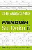 The Times Fiendish Su Doku Book 11 by The Times Mind Games
