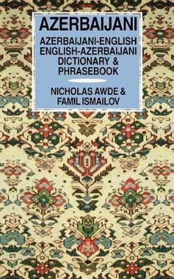 Azerbaijani-English / English-Azerbaijani Dictionary & Phrasebook by Nicholas Awde image