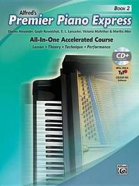 Premier Piano Express, Bk 2 by Dennis Alexander