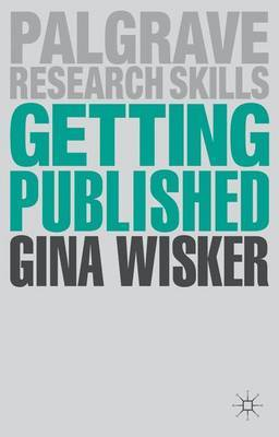 Getting Published by Gina Wisker