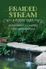 Braided Stream by Janice Rebecca Campbell