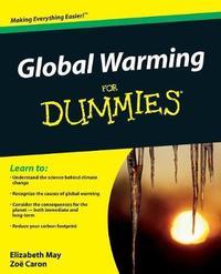 Global Warming For Dummies by Elizabeth May