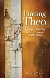 Finding Theo by Timothy Krause