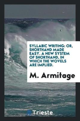 Syllabic Writing by M Armitage image