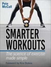 Smarter Workouts by Pete McCall