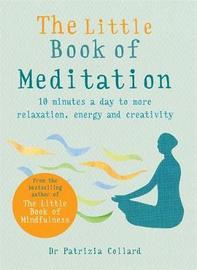 The Little Book of Meditation by Patrizia Collard