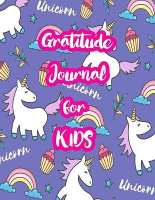 Gratitude Journal for Kids by Carlie Gillespie