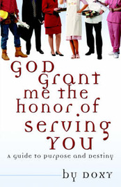 God Grant Me the Honor of Serving You by Doxy image
