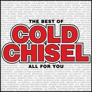 All For You: The Best Of Cold Chisel by Cold Chisel