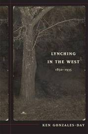 Lynching in the West by Ken Gonzales-Day image