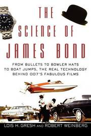 The Science of James Bond by Lois H Gresh image
