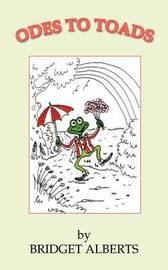 Odes to Toads by Bridget Alberts image
