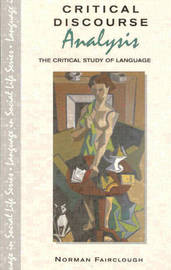 Critical Discourse Analysis: The Critical Study of Language by Norman Fairclough image