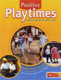 Positive Playtimes by Jenny Mosley