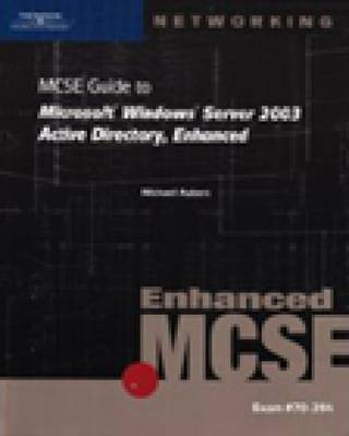 MCSE Guide to Microsoft Windows Server 2003: Active Directory, Enhanced by Brian T McCann image