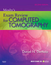 Mosby's Exam Review for Computed Tomography by Daniel N. DeMaio image