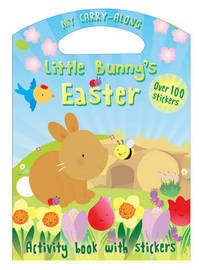 My Carry-along Little Bunny's Easter by Christina Goodings