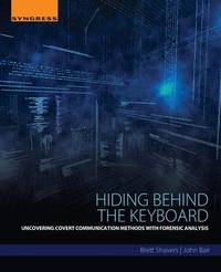 Hiding Behind the Keyboard by Brett Shavers