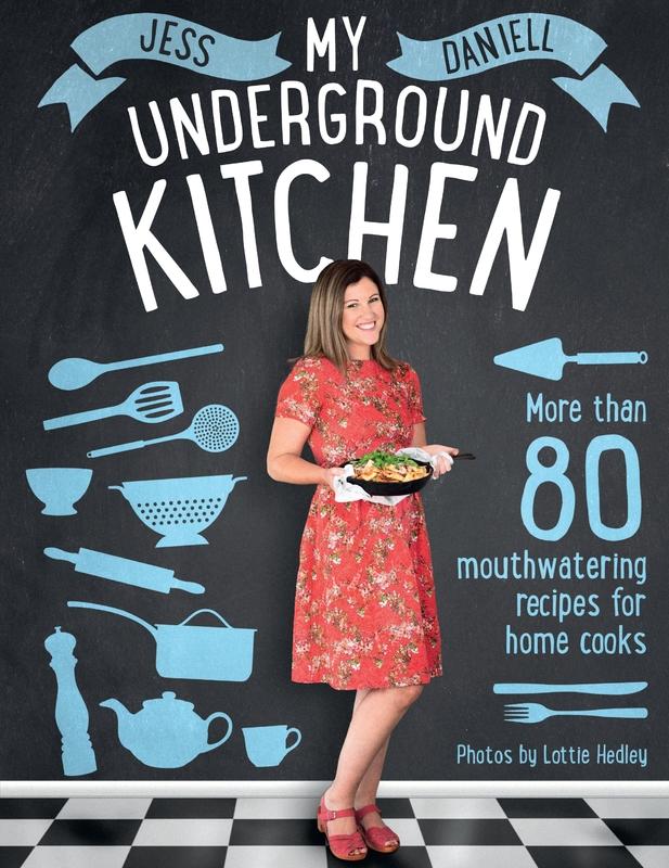 My Underground Kitchen by Jess Daniell