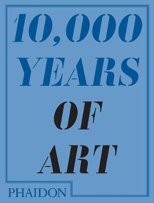 10,000 Years of Art by Larry Ball