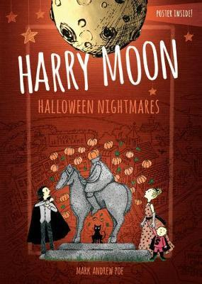 Harry Moon Halloween Nightmares Color Edition by Mark Andrew Poe