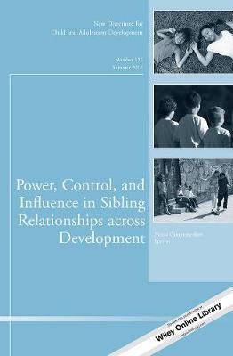 Power, Control, and Influence in Sibling Relationships across Development image