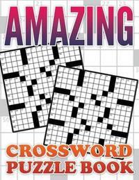 Amazing Crossword Puzzle Book by Speedy Publishing LLC