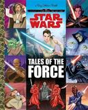 Tales of the Force (Star Wars) by Golden Books