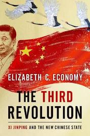 The Third Revolution by Elizabeth C Economy