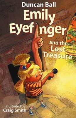 Emily Eyefinger and the Lost Treasure by Duncan Ball image