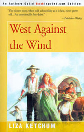 West Against the Wind by Liza Ketchum image