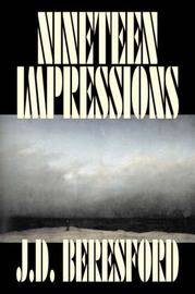 Nineteen Impressions by J.D. Beresford image