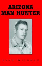 Arizona Man Hunter by Lynn Wildman image