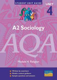 A2 Sociology AQA: Religion: Module 4 by Joan Garrod image