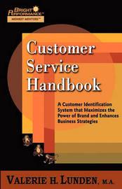 Customer Service Handbook by Valerie H Lunden