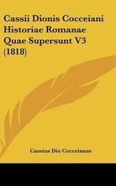 Cassii Dionis Cocceiani Historiae Romanae Quae Supersunt V3 (1818) by Cassius Dio Cocceianus image