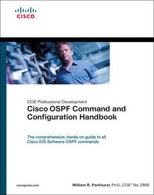 Cisco OSPF Command and Configuration Handbook by William R. Parkhurst image