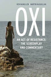 Oxi: An Act of Resistance by Ken McMullen