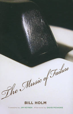 The Music of Failure by Bill Holm image