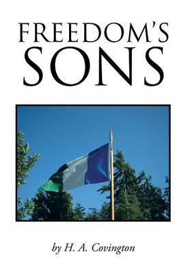 Freedom's Sons by H.A. Covington image