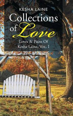 Collections of Love by Kesha Laine