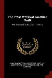 The Prose Works of Jonathan Swift by Jonathan Swift image