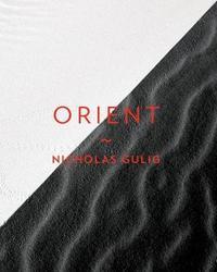 Orient by Nicholas Gulig