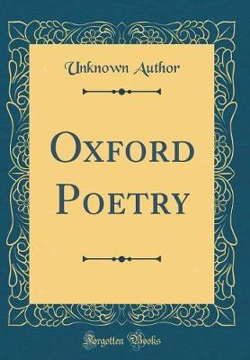 Oxford Poetry (Classic Reprint) by Unknown Author image