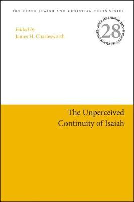 The Unperceived Continuity of Isaiah